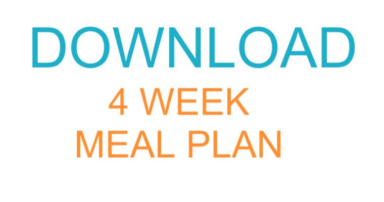 Download the '4 Week Starter Meal Plan'